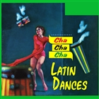 Cha Cha Cha Latin Dances