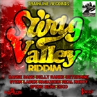 Swag Valley Riddim [Explicit]