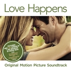 Love Happens (Original Motion Picture Soundtrack)