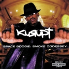 Space Boogie: Smoke Oddessey &#40;Digitally Remastered&#41; &#91;Explicit&#93;