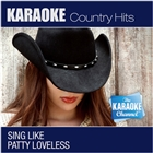 The Karaoke Channel - Sing Like Patty Loveless &#91;Explicit&#93;