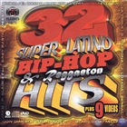 32 Super Latino Hip-Hop & Reggaeton Hits