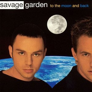 to the moon back savage garden - Savage Garden Albums
